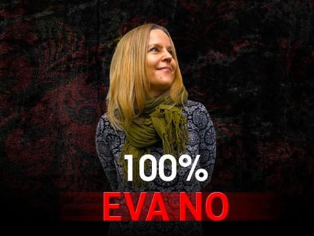 """100%"" holds nothing back, proving Eva No's commanding presence."