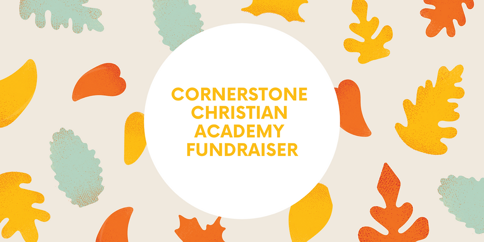 Cornerstone Christian Academy FUNdraiser