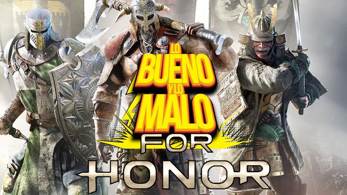 LO BUENO Y LO MALO DE: FOR HONOR