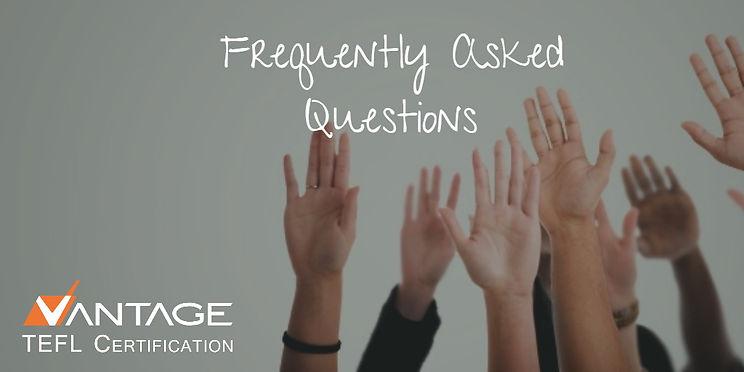 Vantage TEFL's FAQs