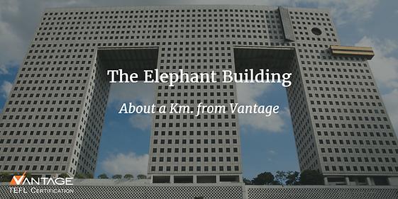 Vantage TEFL is near Bangkok's famous Elephant Building