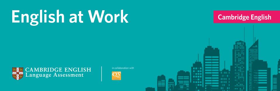 Cambridge English: English in the Workplace