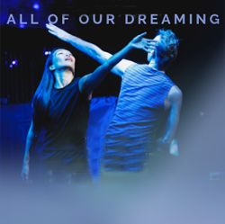All of Our Dreaming - tickets on sale now!