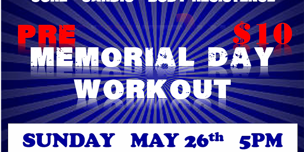 Pre-Memorial Day Workout