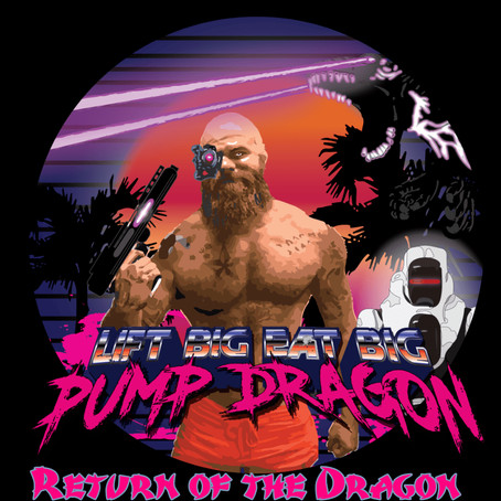 Pump Dragon: Return of the Dragon is now live!