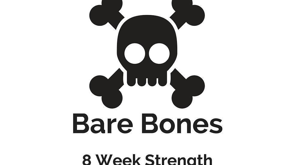 Bare Bones: 8 Week-Strength Manual for Beginner Lifters