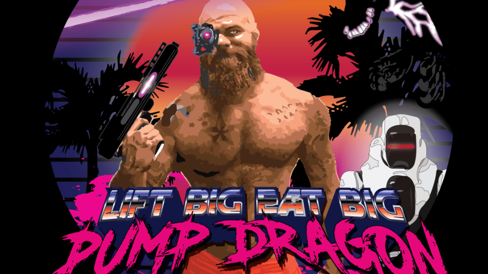 Pump Dragon Trilogy: Six Months for Size & Strength