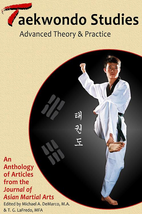 Taekwondo Studies: Advanced Theory & Practice