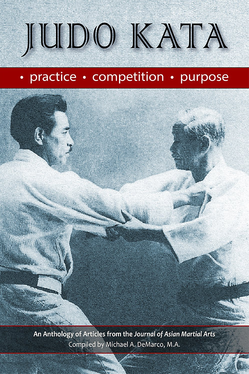 Judo Kata: Practice, Competition, Purpose