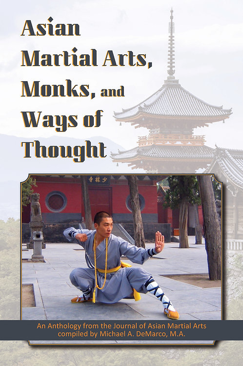 Asian Martial Arts, Monks, and Ways of Thought