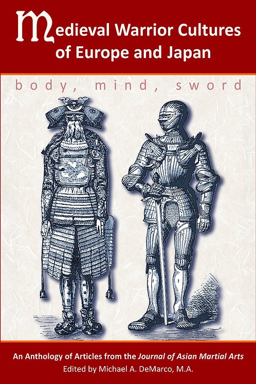 Medieval Warrior Cultures of Europe and Japan: Body, Mind, Sword