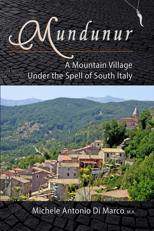 Mundunur: A Mountain Village Under the Spell of South Italy (paperback)