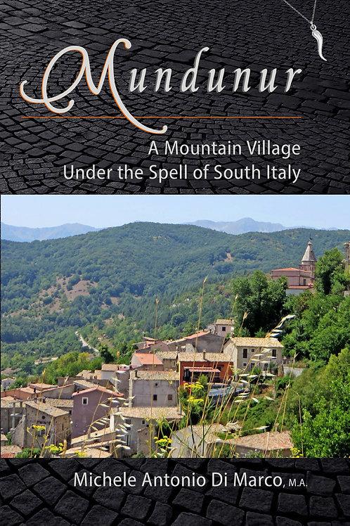 Mundunur: A Mountain Village Under the Spell of South Italy (hardbound)