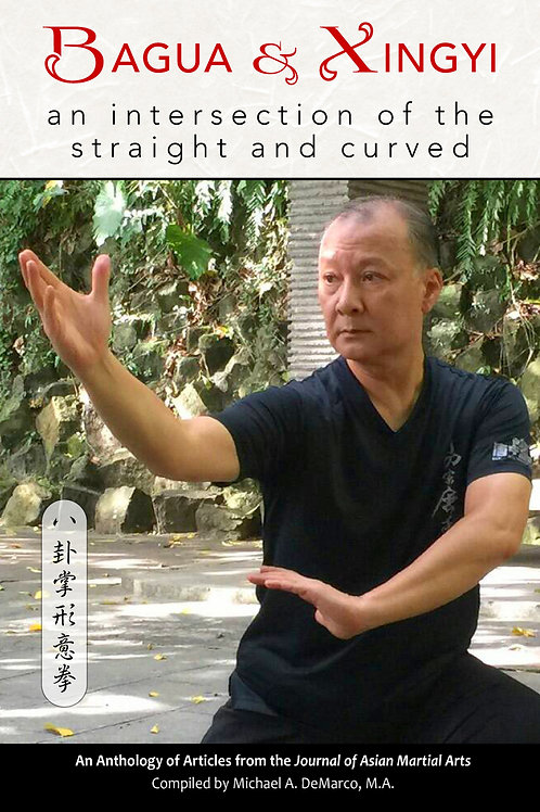 Bagua & Xingyi: An Intersection of the Straight and Curved