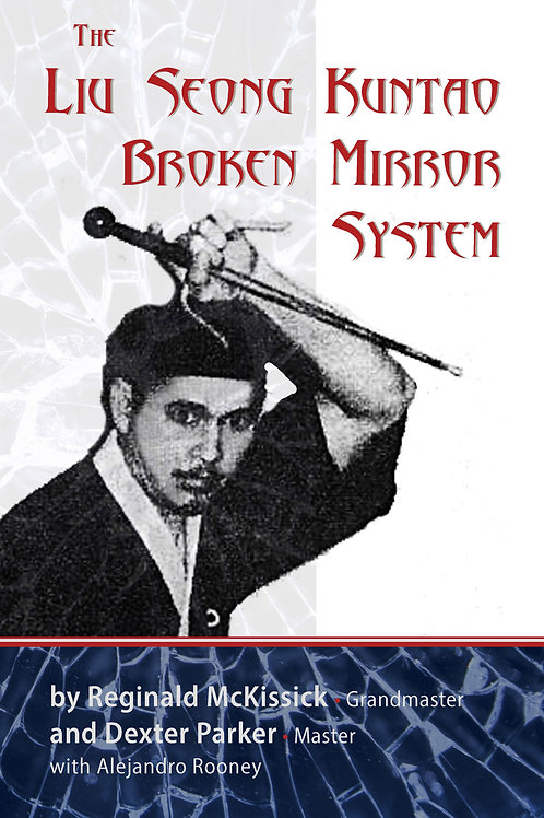 The Liu Seong Kuntao Broken Mirror System