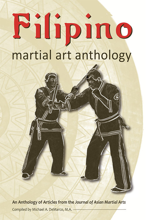 Filipino Martial Art Anthology