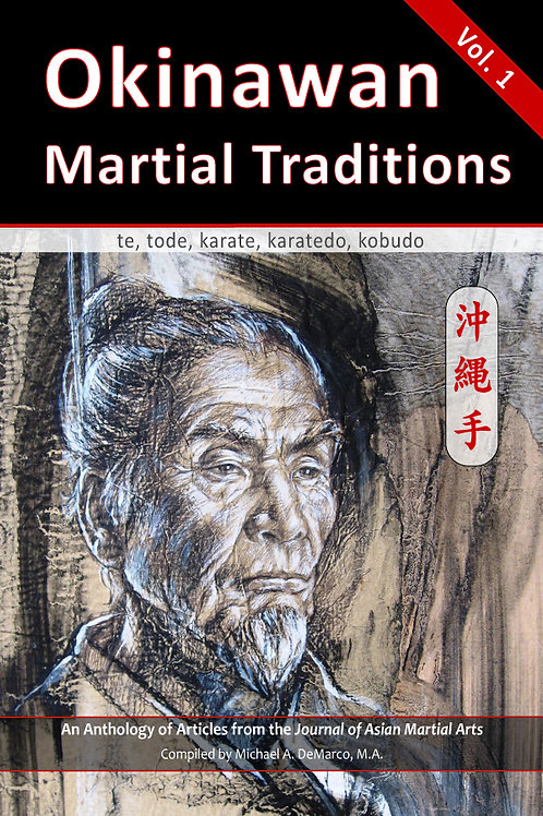 Okinawan Martial Traditions, Vol. 1
