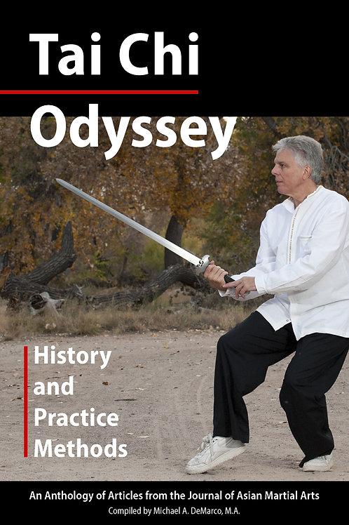 Tai Chi Odyssey: History & Practice Methods