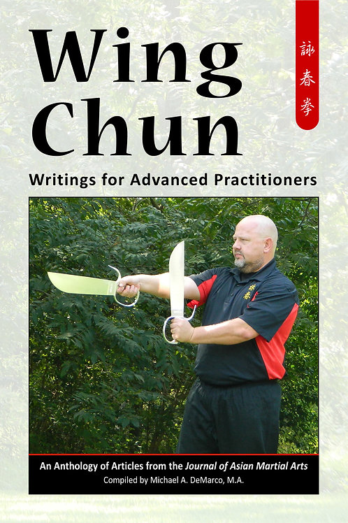 Wing Chun: Writings for Advanced Practitioners