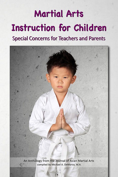 Martial Arts Instruction for Children—Special Concerns for Teachers and Parents