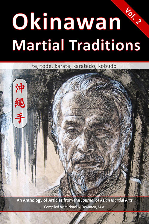 Okinawan Martial Traditions, Vol. 2
