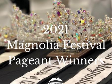 2021 Magnolia Festival Pageant Winners
