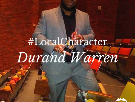 #LocalCharacter Durand Warren is Changing Lives in His Hometown