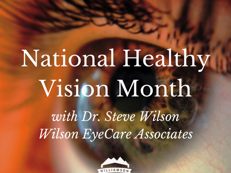 July is National Healthy Vision Month!