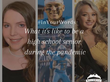 #InYourWords: High School Seniors Respond to School Shutdowns & COVID-19
