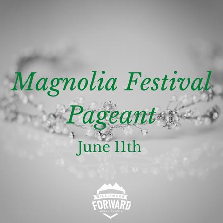 Magnolia Festival Pageant June 11th
