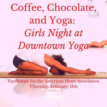Coffee, Chocolate, and Yoga: Girls Night at Downtown Yoga