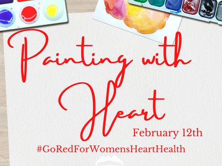 Painting with Heart: Fundraiser for the American Heart Association