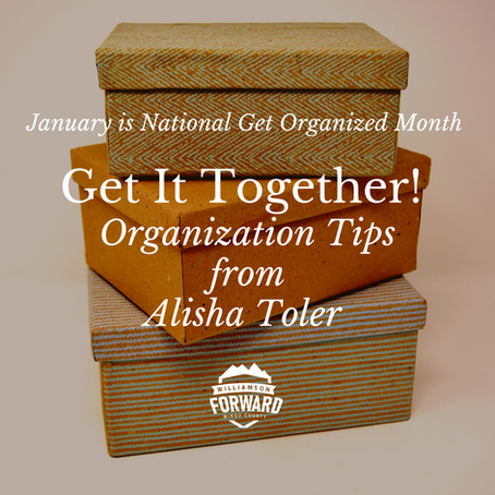 Get It Together! Organization Tips from Alisha Toler