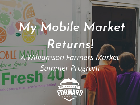 My Mobile Market: A Williamson Farmers Market Summer Program