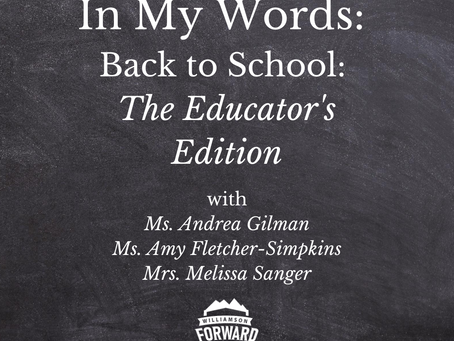 In My Words: Back to School-The Educator's Edition