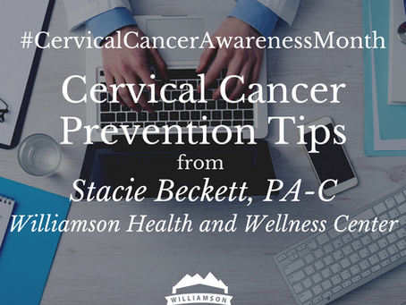 Cervical Cancer Awareness Month: Prevention Tips and Info
