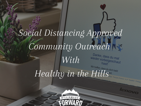 Social Distancing Approved Community Outreach with Healthy in the Hills