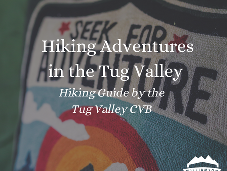 Hiking Adventures in the Tug Valley