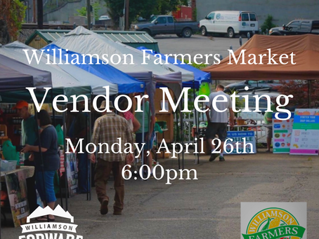 Vendors Needed for the Williamson Farmers Market