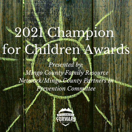 Mingo County 2021 Champion for Children Awards: Going Above and Beyond for Children