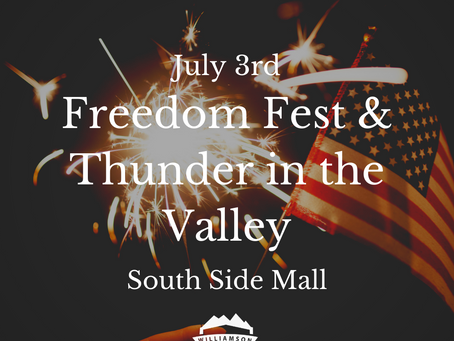 Freedom Fest and Thunder in the Valley Returns on July 3rd!