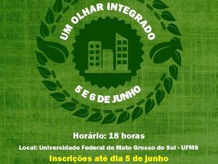 Prefeitura promove simpósio para celebrar dia mundial do meio ambiente em Campo Grande-MS