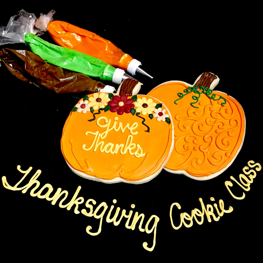 Cookie Decorating Class - Give Thanks Pumpkins 12:00 p.m.