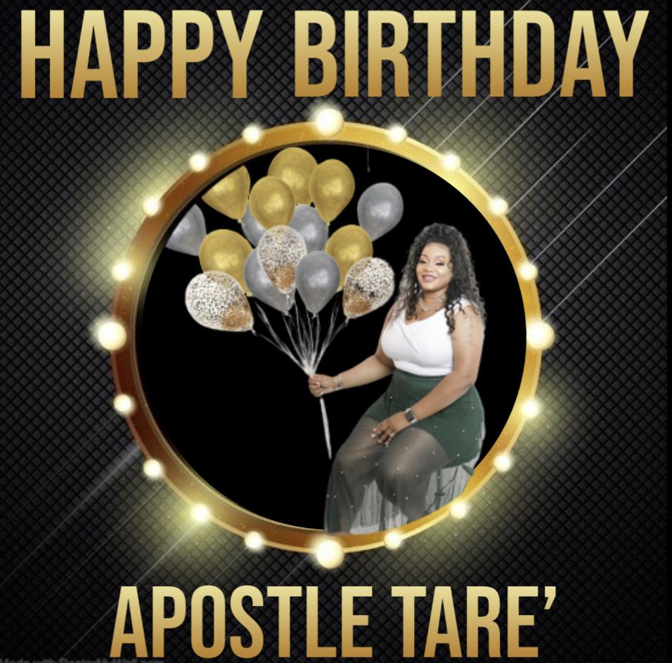 Happy Birthday Apostle Tare!