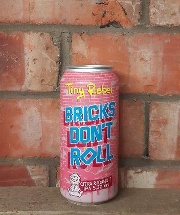Bricks Don't Roll – Tiny Rebel – 5.3% Citra & Idaho 7 IPA