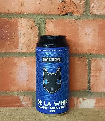 De La Whip – Mad Squirrel – 4.5% Walnut Milk Stout