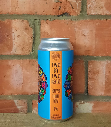 Forever People – Two By Two – 8% DIPA