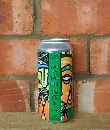 Housework – Two by Two – 6.1% IPA