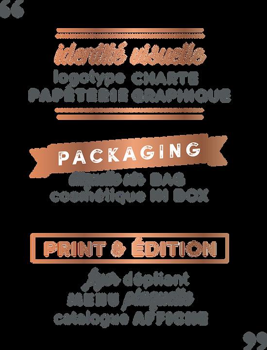 Identité Visuelle, Packaging, Print & Édition