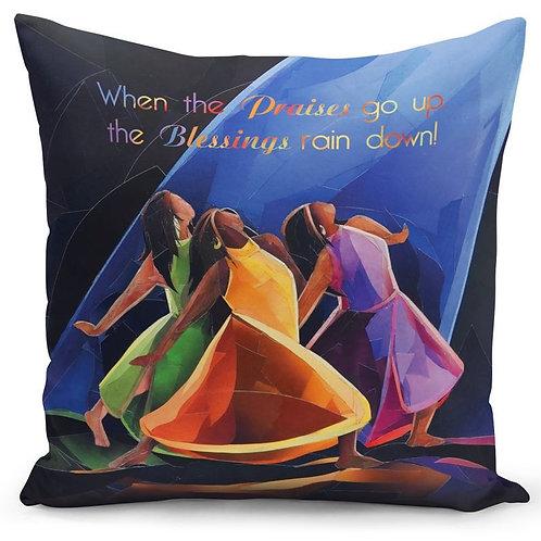 Praises Go Up Pillow Cover